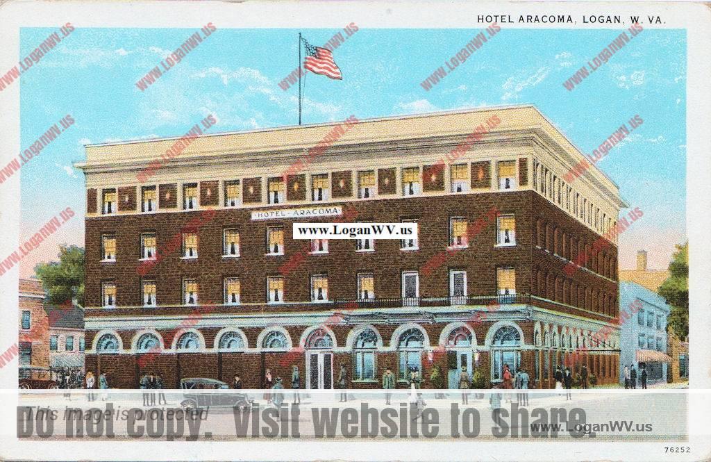 Aracoma Hotel History - Logan WV History and Nostalgia