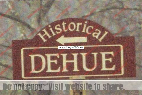 Historical Dehue Sign. The Dehue community existed from 1916 to 1996.