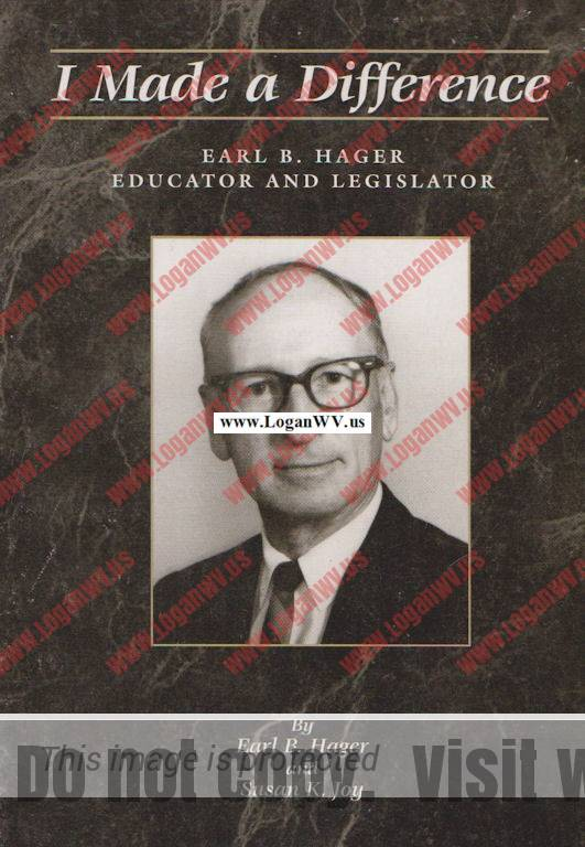 I Made a Differece by Earl B. Hager