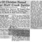 Town of Christian Named for Huff Creek Settler, Logan Banner May 8, 1937