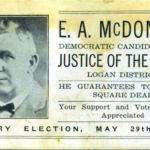 """E. A. McDonald. Courtesy of Ralph Baldwin. """"My Mom's dad. He was elected, later served in other offices including Sheriff. He retired in 1960."""""""