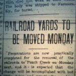Railroad Yards Moved to Peach Creek, Logan Democrat, 13 July 1916. Courtesy of Brandon Ray Kirk.
